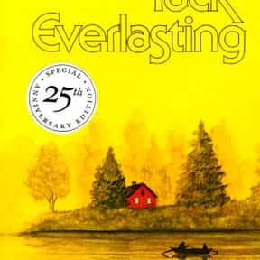 Tuck Everlasting is listed (or ranked) 16 on the list Good Books for 10 Year Olds