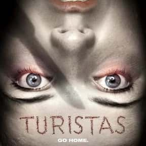 Turistas is listed (or ranked) 6 on the list The Best Olivia Wilde Movies