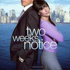 Two Weeks Notice is listed (or ranked) 8 on the list The Greatest Guilty Pleasure Romance Movies