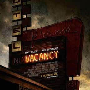 Vacancy is listed (or ranked) 5 on the list The Best Horror Movies Set in Hotels