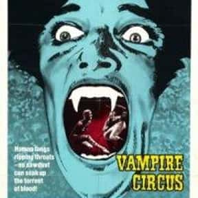 Vampire Circus is listed (or ranked) 23 on the list The Best Horror Movies About Carnivals and Amusement Parks