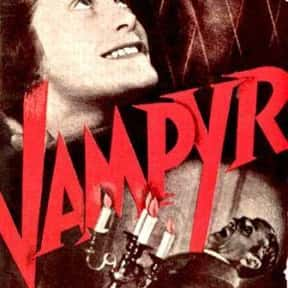 Vampyr is listed (or ranked) 18 on the list The Best '30s Horror Movies
