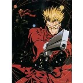 Vash the Stampede is listed (or ranked) 3 on the list The Best Anime Characters That Use Guns