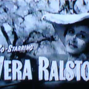 Vera Ralston is listed (or ranked) 9 on the list Full Cast of Wyoming Actors/Actresses