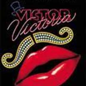 Victor Victoria is listed (or ranked) 19 on the list The Most Rewatchable Movie Musicals