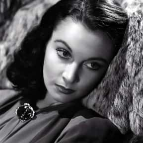 Vivien Leigh is listed (or ranked) 13 on the list The Greatest Actors & Actresses in Entertainment History