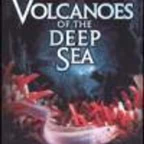 Volcanoes of the Deep Sea is listed (or ranked) 22 on the list The Best Movies With Sea in the Title