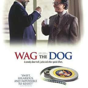 Wag the Dog is listed (or ranked) 21 on the list The Best Political Drama Movies, Ranked