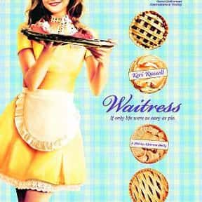 Waitress is listed (or ranked) 14 on the list The Best Movies About Cooking