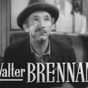 Walter Brennan is listed (or ranked) 14 on the list The Greatest Western Movie Stars