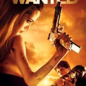Wanted is listed (or ranked) 11 on the list The Most Exciting Movies About Female Assassins