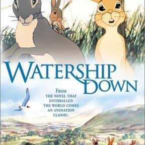 Watership Down is listed (or ranked) 11 on the list The Best Intelligent Animated Movies of All Time