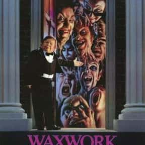 Waxwork is listed (or ranked) 14 on the list The Best Horror Movies About Carnivals and Amusement Parks