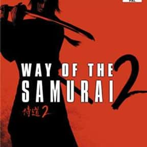 Way of the Samurai 2 is listed (or ranked) 14 on the list The Best Samurai Games, Ranked