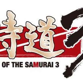 Way of the Samurai 3 is listed (or ranked) 11 on the list The Best Samurai Games, Ranked