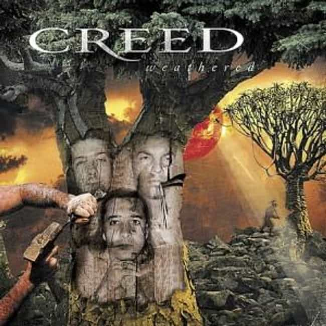 Weathered is listed (or ranked) 3 on the list The Best Creed Albums of All Time