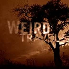 Weird Travels is listed (or ranked) 18 on the list The Best Cryptozoology TV Shows