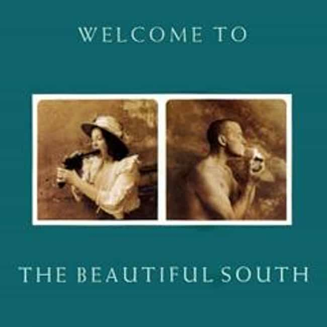 Welcome to the Beautiful South is listed (or ranked) 1 on the list The Best Beautiful South Albums of All Time
