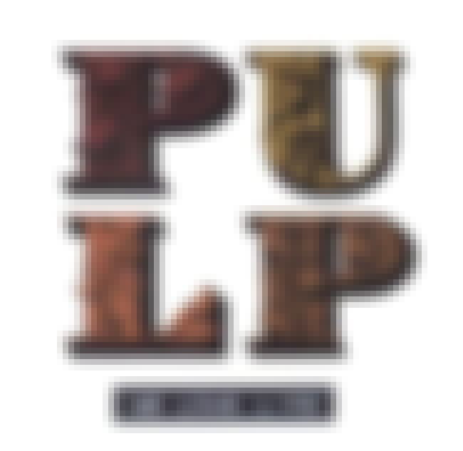 We Love Life is listed (or ranked) 4 on the list The Best Pulp Albums of All Time