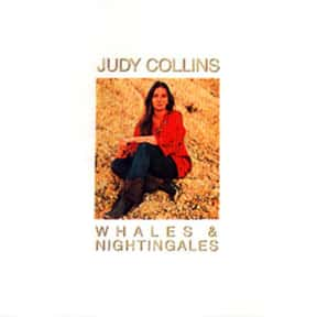 Whales and Nightingales is listed (or ranked) 4 on the list The Best Judy Collins Albums of All Time