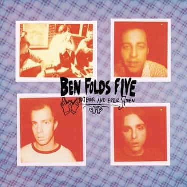 Whatever and Ever Amen is listed (or ranked) 1 on the list The Best Ben Folds Five Albums of All Time