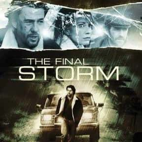 The Final Storm is listed (or ranked) 11 on the list The Best Luke Perry Movies