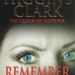 Remember Me is listed (or ranked) 9 on the list The Best Mary Higgins Clark Books