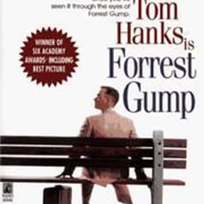 Forrest Gump is listed (or ranked) 7 on the list The Best Books That Were Adapted Into Oscar-Winning Movies
