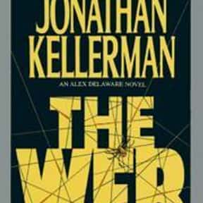 The Web is listed (or ranked) 20 on the list The Best Jonathan Kellerman Books