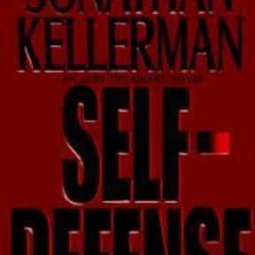 Self-Defense is listed (or ranked) 21 on the list The Best Jonathan Kellerman Books