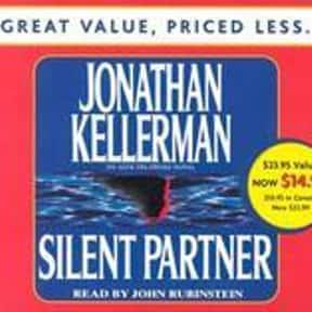 Silent Partner is listed (or ranked) 17 on the list The Best Jonathan Kellerman Books