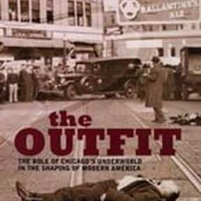 The Outfit: The Role of Chicag is listed (or ranked) 10 on the list The Best Mafia Books