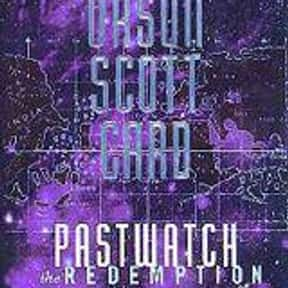 Pastwatch: The Redemption of C is listed (or ranked) 12 on the list The Best Orson Scott Card Books