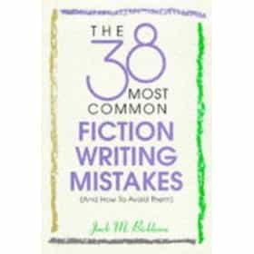 The 38 Most Common Fiction Writing Mistakes