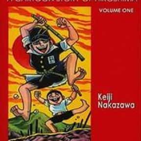 Barefoot Gen is listed (or ranked) 2 on the list The Best World War 2 Manga