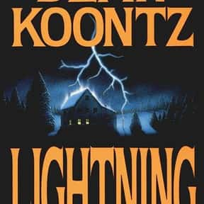 Lightning is listed (or ranked) 2 on the list The Best Dean Koontz Books of All Time
