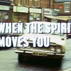 When the Spirit Moves You is listed (or ranked) 16 on the list Full List of Randall and Hopkirk (Deceased) Episodes