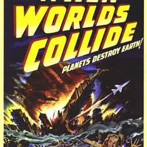When Worlds Collide is listed (or ranked) 12 on the list The Best Sci-Fi Movies of the 1950s
