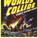 When Worlds Collide is listed (or ranked) 12 on the list The Best '50s Sci-Fi Movies