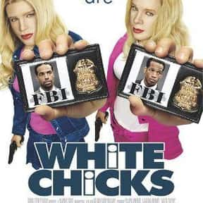White Chicks is listed (or ranked) 10 on the list Famous Movies Filmed in British Columbia