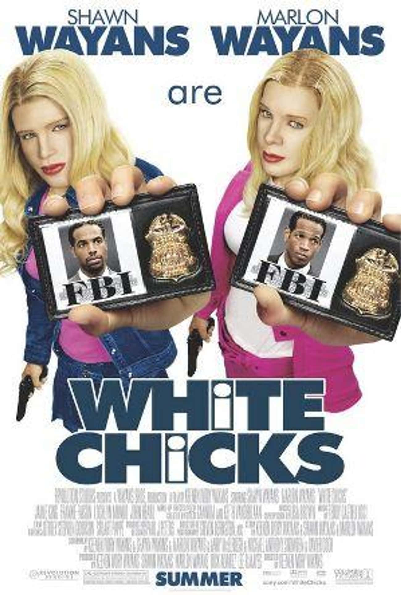 White Chicks is listed (or ranked) 1 on the list The Best Shawn Wayans Movies