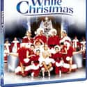 White Christmas is listed (or ranked) 13 on the list The Best Christmas Movies of All Time