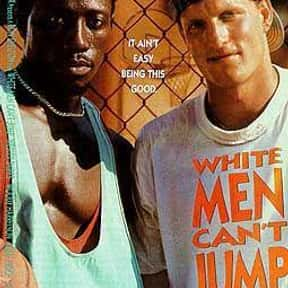 White Men Can't Jump is listed (or ranked) 19 on the list The Best Comedy Movies Set in Los Angeles