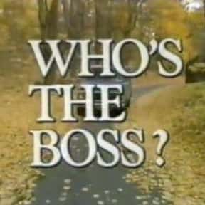 Who's the Boss? is listed (or ranked) 2 on the list The Best Single Woman Sitcoms