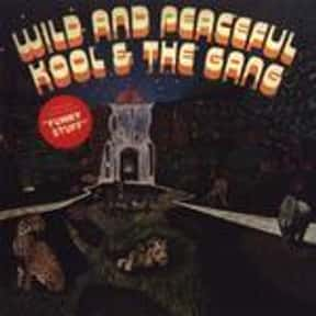 Wild and Peaceful is listed (or ranked) 1 on the list The Best Kool & The Gang Albums of All Time