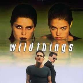 Wild Things is listed (or ranked) 2 on the list The Best Steamy Thriller Movies, Ranked
