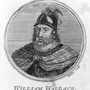 William Wallace is listed (or ranked) 14 on the list If You Fought To The Death, Who Would You Want By Your Side?