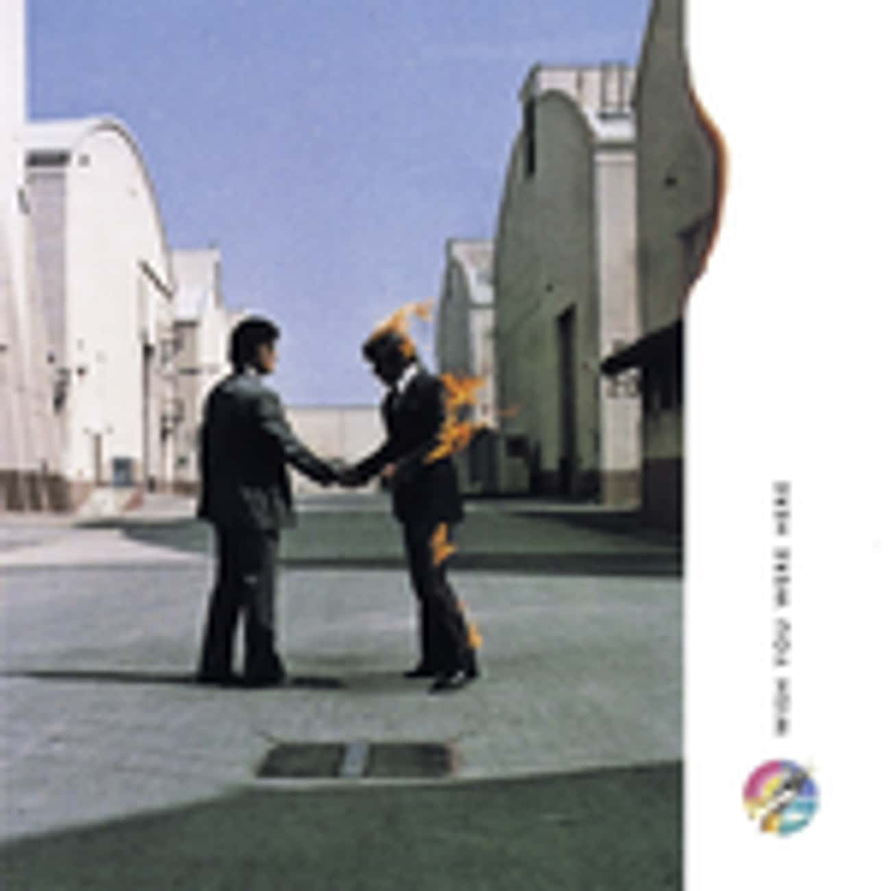 Wish You Were Here is listed (or ranked) 4 on the list The Greatest Album Covers of All Time