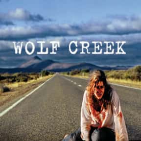 Wolf Creek is listed (or ranked) 18 on the list The Scariest Cabin Horror Movies