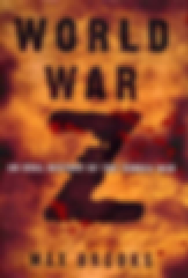 World War Z is listed (or ranked) 4 on the list Books Set to Be Adapted Into Movies in 2013